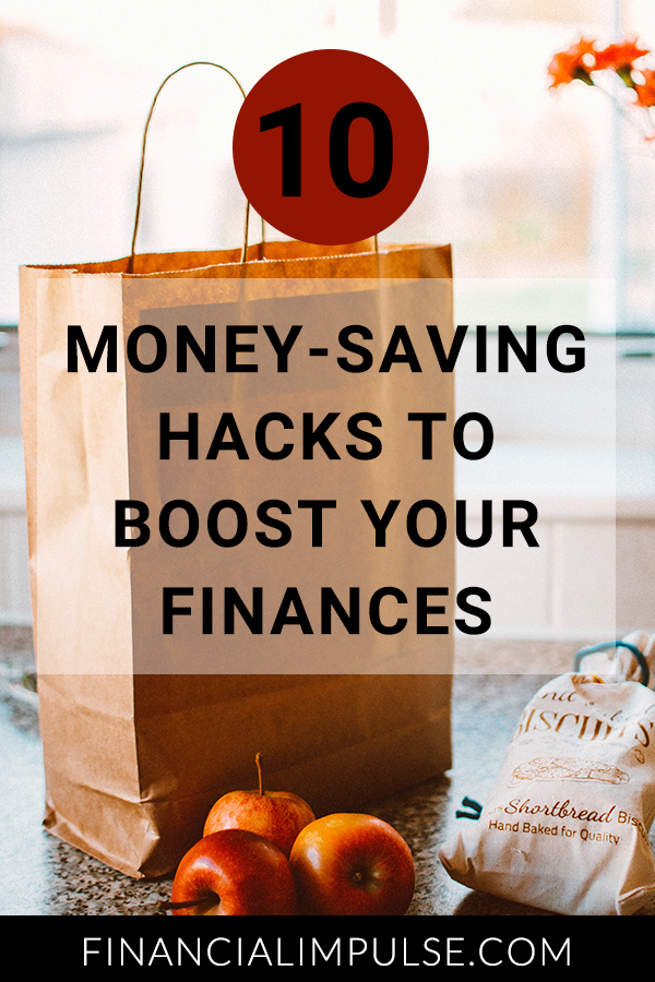 Money-Saving Hacks to Boost Your Finances