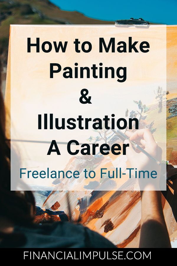 How to Make Painting & Illustration a Career