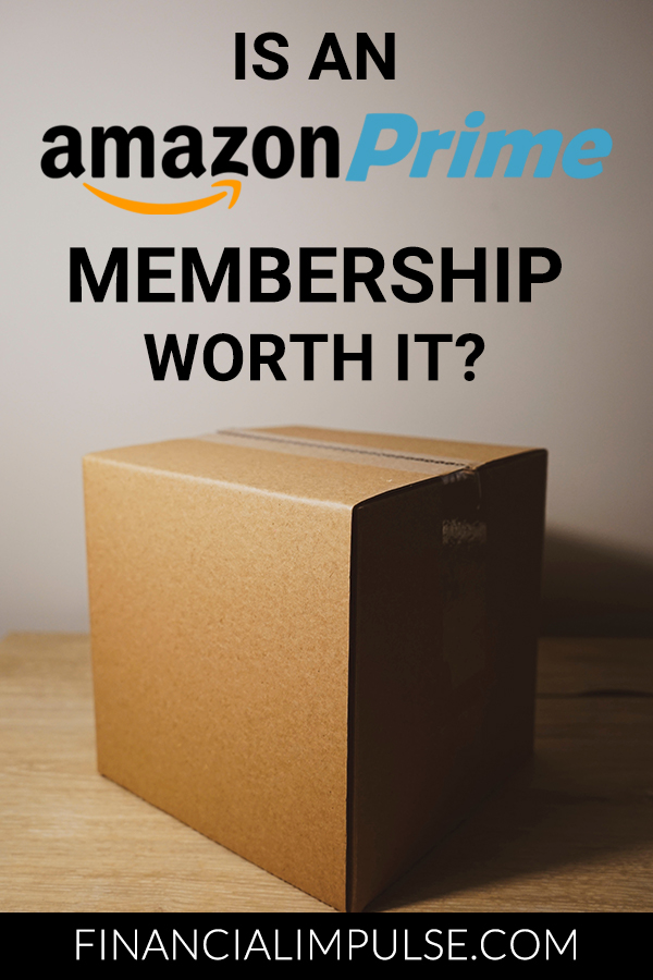 Is an Amazon Prime Membership Worth It? Pinterest banner