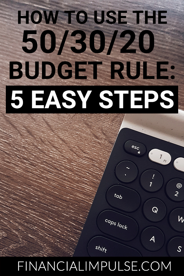 How to Use the 50/30/20 Budget Rule: 5 Easy Steps